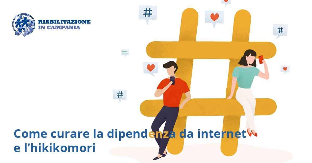 Come curare la dipendenza da internet e l'hikikomori
