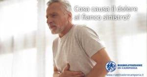 Cosa causa il dolore al fianco sinistro riabilitazione campania napoli