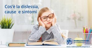 dislessia, cause e sintomi riabilitazione campania napoli