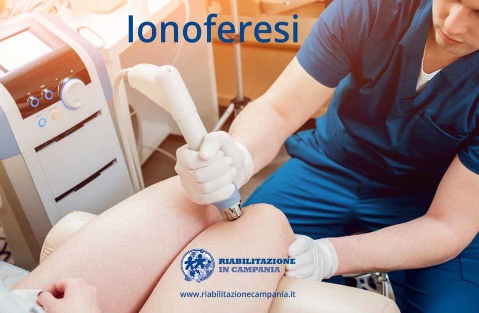Ionoferesi - trattamento fisioterapico strumentale napoli