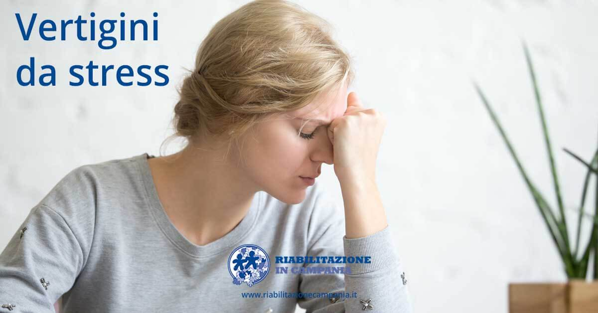 vertigini da stress riabilitazione napoli