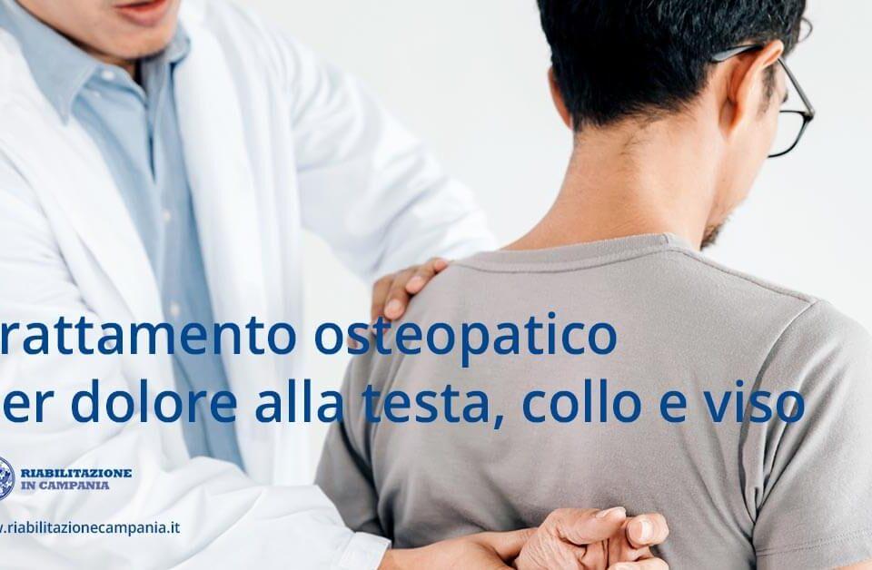 Trattamento osteopatico per dolore alla testa, collo e viso fisioterapia napoli