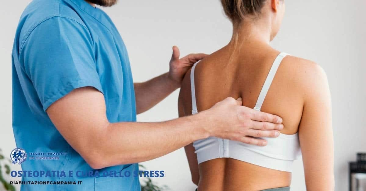 Osteopatia e cura dello stress
