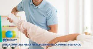 Guida completa per la riabilitazione della protesi dell'anca